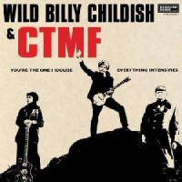 Image of Wild Billy Childish & CTMF - You're The One I Idolise C/w Everything Intensifies