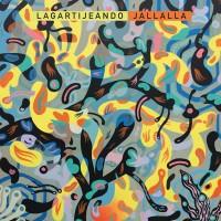 Image of Lagartijeando - Jallalla