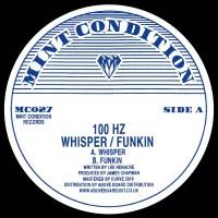 Image of 100 Hz - Whisper / Funkin
