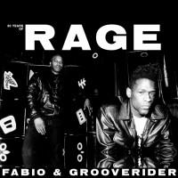 Image of Fabio & Grooverider - 30 Years Of Rage