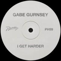 Image of Gabe Gurnsey - I Get Harder