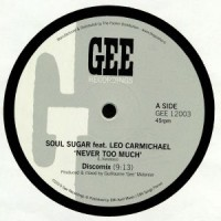 Soul Sugar - Never Too Much - Inc. Sly & Robbie Remix