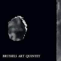 Brussels Art Quintet - Vas-Y Voir