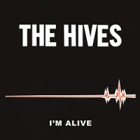 Image of The Hives - I'm Alive