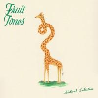 Fruit Tones - Natural Selection