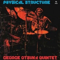 Image of George Otsuka Quintet - Physical Structure