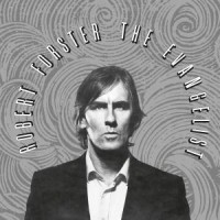 Image of Robert Forster - The Evangelist - Reissue