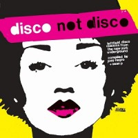 Various Artists - Disco Not Disco - Reissue