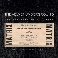 The Velvet Underground - The Complete Matrix Tapes