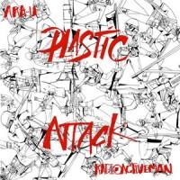 Ara-U & Radioactive Man - Plastic Attack
