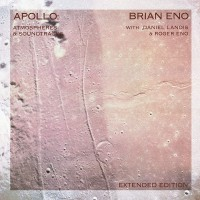 Brian Eno - Apollo: Atmospheres & Soundtracks - Extended Edition