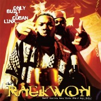 Image of Raekwon - Only Built 4 Cuban Lynx