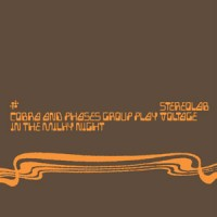 Stereolab - Cobra And Phases Group Play Voltage In The Milky Night - Expanded Edition