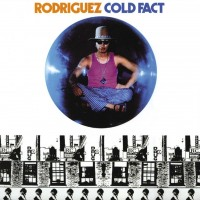 Image of Rodriguez - Cold Fact - Reissue