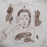 Image of Jenny Hval - The Practice Of Love