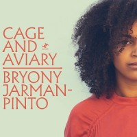 Image of Bryony Jarman-Pinto - Cage And Aviary