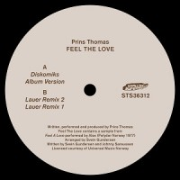 Image of Prins Thomas - Feel The Love - Inc. Lauer Remixes