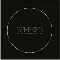 Kyle Dixon & Michael Stein - Spheres (Original Score)