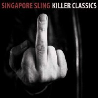 Image of Singapore Sling - Killer Classics