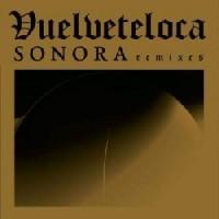 Vuelveteloca - Sonora Remix