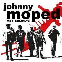 Johnny Moped - Hey Belinda! / Hiawatha