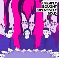 Declan Welsh And The Decadent West - Cheaply Bought, Expensively Sold