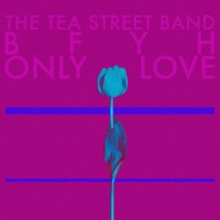 Image of The Tea Street Band - BFYH / Only Love (Jimi Goodwin Remix)