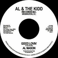 Al Mason - Good Lovin' / We Still Could Be Together