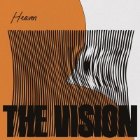 Image of The Vision Featuring Andreya Triana - Heaven - Inc. Mousse T. / Nightmares On Wax Remixes