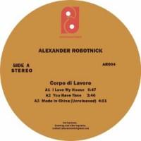 Alexander Robotnick - Corpo Di Lavoro - Camille / Kai Alce Mixes