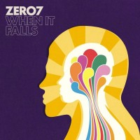 Zero 7 - When It Falls - Vinyl Reissue