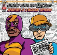Image of Chali 2na & Krafty Kuts - Adventures Of A Reluctant Superhero
