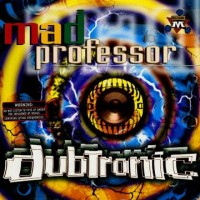 Mad Professor - Dubtronic