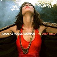 Joan As Police Woman - The Deep Field - Deluxe Coloured Vinyl Edition