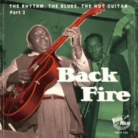 Image of Various Artists - Back Fire - The Rhythm, The Blues, The Hot Guitar Part 2
