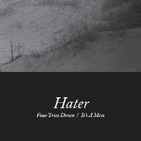 Image of Hater - Four Tries Down / It's A Mess