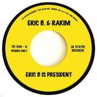 Image of Eric B & Rakim / Mountain - Eric B Is President