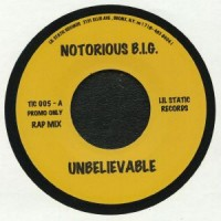 Notorious B.I.G - Unbelievable