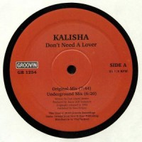 Kalisha - Don't Need A Lover