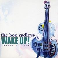 Image of Boo Radleys - Wake Up!