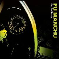 Image of Fu Manchu - Start The Machine