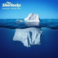 Image of The Sherlocks - Under Your Sky