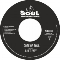 Chet Ivey - Dose Of Soul / Get Down With Geater Pt, 1
