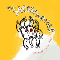 Image of The Messthetics - Anthropocosmic Nest