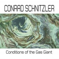Image of Conrad Schnitzler - Conditions Of The Gas Giant