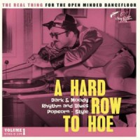 Various Artists - A Hard Row To Hoe Volume 1