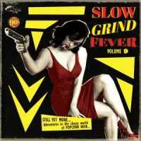 Various Artists - Slow Grind Fever Volume 9