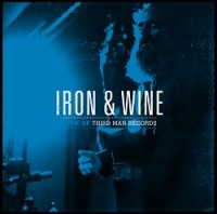 Image of Iron & Wine - Live At Third Man Records