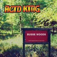 Image of Acid King - Busse Woods