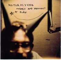 Image of Motorpsycho - Angels And Daemons At Play - Reissue